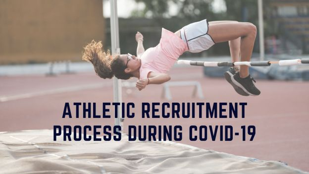 Athletic Recruitment Process during Covid-19