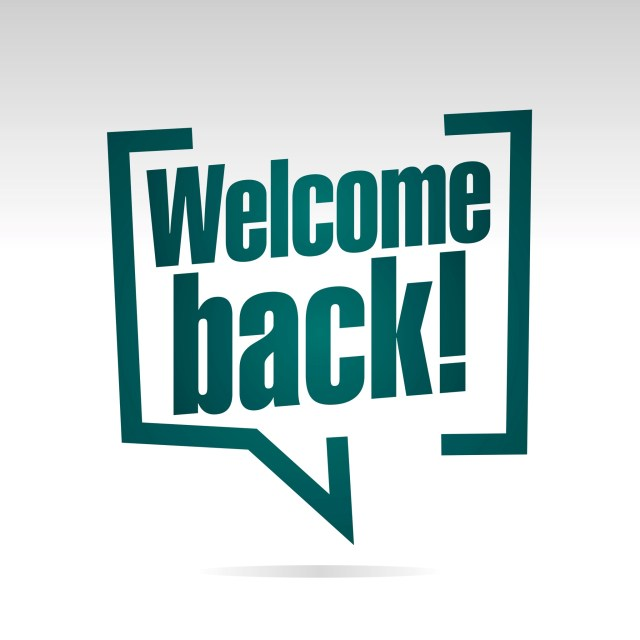 "Graphic of speech bubble with ""Welcome back!"" inside"