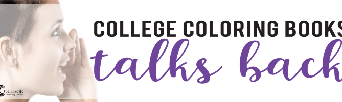 College Coloring Books Talks Back to Walter Camier