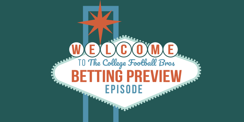 College football betting podcast parma v fiorentina betting preview nfl