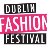 Review: Dublin Fashion Festival