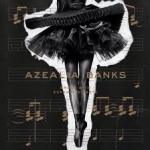 Azealia Banks, Broke With Expensive Taste Review