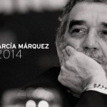 Literature since the Time of Cholera: Celebrating Gabriel Garcia Marquez