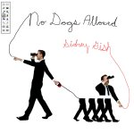 Album In Review: No Dogs Allowed