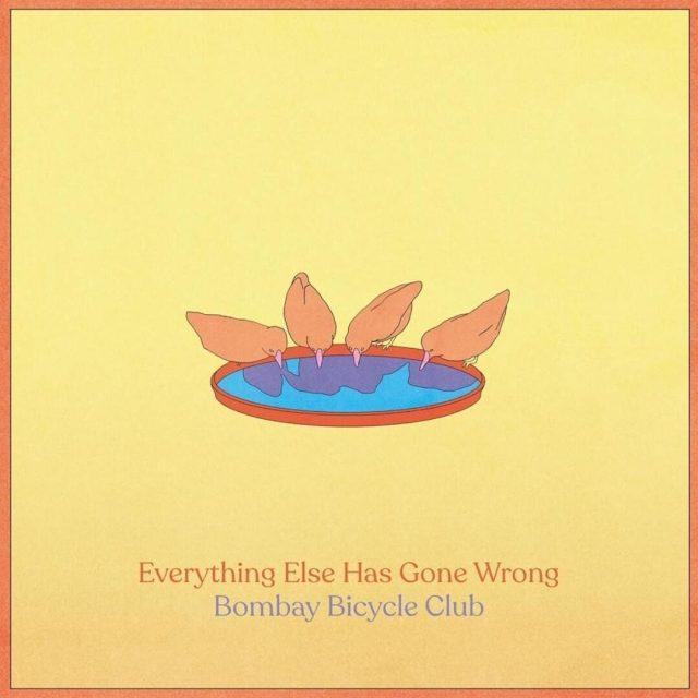 BombayBicycleClub_EverythingElseHasGoneWrong