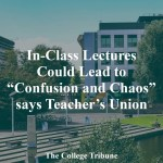 """In-Class lectures could lead to """"Confusion and Chaos"""" says Teacher's Union"""
