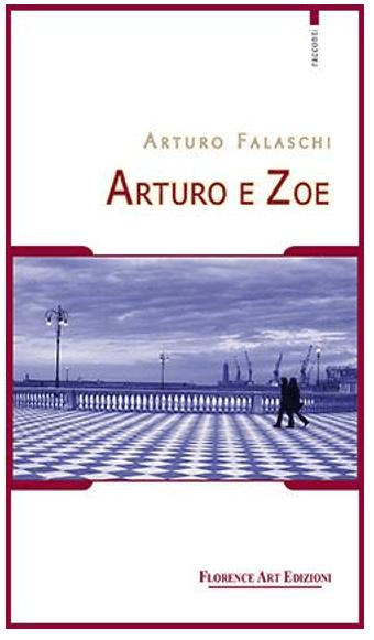 """""""ARTURO E ZOE"""", DOMANI LA PRESENTAZIONE DEL LIBRO DI FALASCHI"""