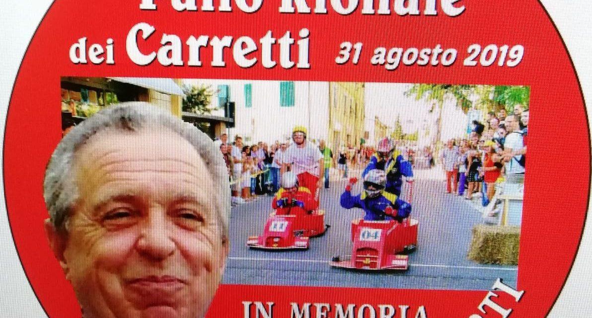 A FINE AGOSTO IL 2° PALIO RIONALE DEI CARRETTI IN MEMORIA DI STEFANO CORTI