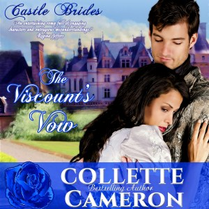 The Viscount's Vow, Best Historical romance book to read online, Collette Cameron historical romances, best historical romance book authors, Historical regency romance books, Best historical romances, Best romance novels, historical Scottish romances, historical Scottish romance books, Historical Regency romances, Collette Cameron Historical regency Romances, Collette Cameron Historical regency romance books, Collette Cameron Scottish Romances, Collette Cameron Highlander romances, wallflower historical Scottish romances, wounded hero historical regency romances, lord ladies in love historical regency romances, best historical romance books, best historical regency romance authors, Regency England dukes scoundrels, Regency England betrothals weddings, Regency England rakes rogues, enemies lovers historical romance books, marriage convenience historical romance books