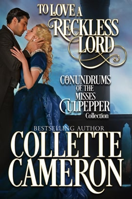 USA Today Bestselling author Collette Cameron,  Contest and Giveaways, Regency Romance Novels, Conundrums of the Misses Culpepper books,