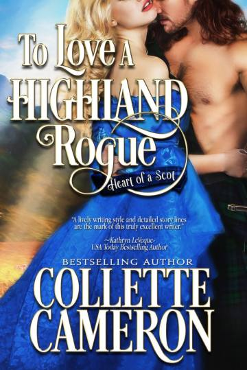Book Nineteen Debuts-To Love a Highland Rogue, To Love a Highland Rogue, Heart of a Scot, Best Historical romance book to read online, Collette Cameron historical romances, best historical romance book authors, Historical regency romance books, Best historical romances, Best romance novels, historical Scottish romances, historical Scottish romance books, Historical Regency romances, Collette Cameron Historical regency Romances, Collette Cameron Historical regency romance books, Collette Cameron Scottish Romances, Collette Cameron Highlander romances, wallflower historical Scottish romances, wounded hero historical regency romances, lord ladies in love historical regency romances, best historical romance books, best historical regency romance authors, Regency England dukes scoundrels, Regency England betrothals weddings, Regency England rakes rogues, enemies lovers historical romance books, marriage convenience historical romance books, best historical romance novels,