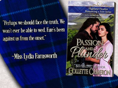 Historical regency romance books, historical Scottish romances, historical Scottish romance books, Historical Regency romances, Collette Cameron Historical regency Romances, Collette Cameron Historical regency romance books, Collette Cameron Scottish Romances, Collette Cameron Highlander romances, wallflower historical Scottish romances, wounded hero historical regency romances, lord ladies in love historical regency romances, bestselling historical regency romances, best historical regency authors, Regency England Dukes, Regency England betrothals weddings