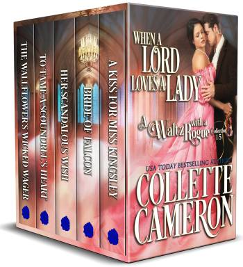 When a Lord Loves a Lady, A Waltz with a Rogue Collection 1-5, Collette Cameron Historical Romances, Regency Romances to Read on line