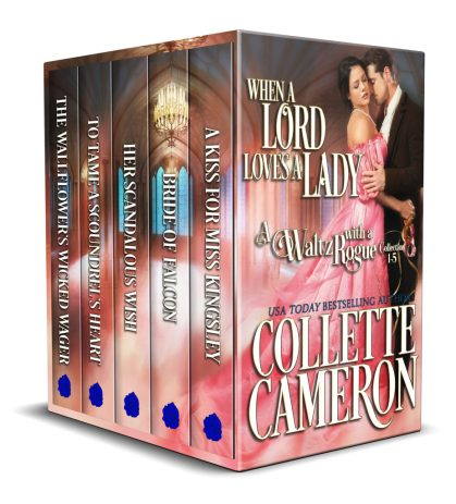 Historical Dance-Hole in the Wall and a New Regency Bundle Release, When a Lord Loves a Lady-Five Book Regency Bundle Only 99¢, When a Lord Loves a Lady, A Waltz with a Rogue Collection, Regency romances to read on line, Collette Cameron Historical Romance Novels. USA Today Bestselling authors must read romances, Victorian Romances