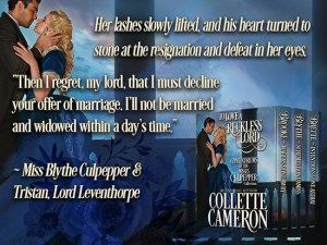 Collette Cameron historical romances, To Love a Reckless Lord, Best Regency romance books, Historical romance books to read online, Regency historical romance ebooks, best regency romance novels 2017, Regency England dukes historical romance Kindle, Regency England historical romance Novels, Conundrums of the Misses Culpepper Series, USA Today Bestselling Author Collette Cameron, Collette Cameron historical romances, Collette Cameron Regency romances, Collette Cameron romance novels, Collette Cameron Scottish historical romance books, Blue Rose Romance, Bestselling historical romance authors, historical romance novels, Regency romance novels, Highlander romance books, Scottish romance novels, romance novel covers, Bestselling romance novels, Bestselling Regency romances, Bestselling Scottish Romances, Bestselling Highlander romances, Victorian Romances, lords and ladies romance novels, Regency England Dukes romance books, aristocrats and royalty, happily ever after novels, love stories, wallflowers, rakes and rogues, award-winning books, Award-winning author, historical romance audio books, collettecameron.com, The Regency Rose Newsletter, Sweet-to-Spicy Timeless Romance, historical romance meme, romance meme, historical regency romance, historical romance audio books, Regency Romance Audio books, Scottish Romance Audio books,