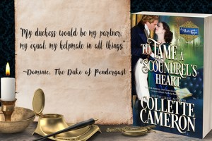 Collette Cameron historical romances, To Tame a Scoundrel's Heart, Best Regency romance books, Historical romance books to read online, Regency historical romance ebooks, best regency romance novels 2017, Regency England dukes historical romance Kindle, Regency England historical romance Novels