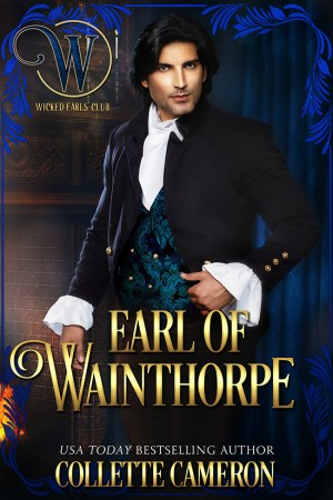 Collette Cameron historical romances, Earl of Wainthorpe, Best Regency romance books, Historical romance books to read online, Regency historical romance ebooks, best regency romance novels 2017, Regency England dukes historical romance Kindle, Regency England historical romance Novels