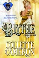 Blythe: Schemes Gone Amiss, Conundrums of the Misses Culpepper, USA Today Bestselling Author Collette Cameron, Collette Cameron historical romances, Collette Cameron Regency romances, Collette Cameron romance novels, Collette Cameron Scottish historical romance books, Blue Rose Romance, Bestselling historical romance authors, historical romance novels, Regency romance novels, Highlander romance books, Scottish romance novels, romance novel covers, Bestselling romance novels, Bestselling Regency romances, Bestselling Scottish Romances, Bestselling Highlander romances, Victorian Romances, lords and ladies romance novels, Regency England Dukes romance books, aristocrats and royalty, happily ever after novels, love stories, wallflowers, rakes and rogues, award-winning books, Award-winning author, historical romance audio books, collettecameron.com, The Regency Rose Newsletter, Sweet-to-Spicy Timeless Romance, historical romance meme, romance meme, historical regency romance