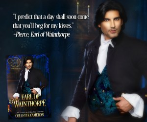 Ealr of Wainthorpe, USA Today Bestselling Author Collette Cameron, Historical Romance novels, Regency Romances