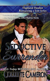 SeductiveSurrender_1600x2300_ColleteCameron_RegencyRomance_ScottishRomance200