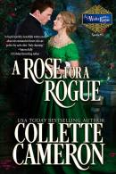 ARose for a Rogue, Collette Cameron historical romances, Best Regency romance books, Historical romance books to read online, Regency historical romance ebooks, best regency romance novels 2017, Regency England dukes historical romance Kindle, Regency England historical romance Novels, A Waltz with a Rouge Series, USA Today Bestselling Author Collette Cameron, Collette Cameron historical romances, Collette Cameron Regency romances, Collette Cameron romance Anovels, Collette Cameron Scottish historical romance books, Blue Rose Romance, Bestselling historical romance authors, historical romance novels, Regency romance novels, Highlander romance books, Scottish romance novels, romance novel covers, Bestselling romance novels, Bestselling Regency romances, Bestselling Scottish Romances, Bestselling Highlander romances, Victorian Romances, lords and ladies romance novels, Regency England Dukes romance books, aristocrats and royalty, happily ever after novels, love stories, wallflowers, rakes and rogues, award-winning books, Award-winning author, historical romance audio books, collettecameron.com, The Regency Rose Newsletter, Sweet-to-Spicy Timeless Romance, historical romance meme, romance meme, historical regency romance, historical romance audio books, Regency Romance Audio books, Scottish Romance Audio books