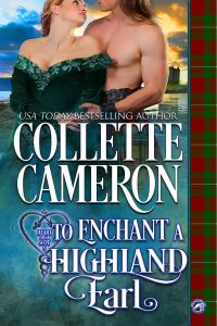 TO ENCHANT A HIGHLAND EARL is Here!
