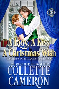 A LADY, A KISS, A CHRISTMAS WISH is here!