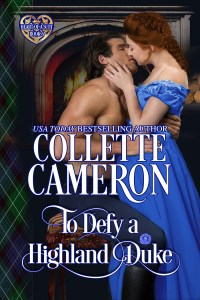 The rerelease of TO DEFY A HIGHLAND DUKE is here!