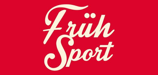 FRÜH SPORT
