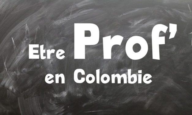 Professeur en Colombie – Bon plan pour un expat'