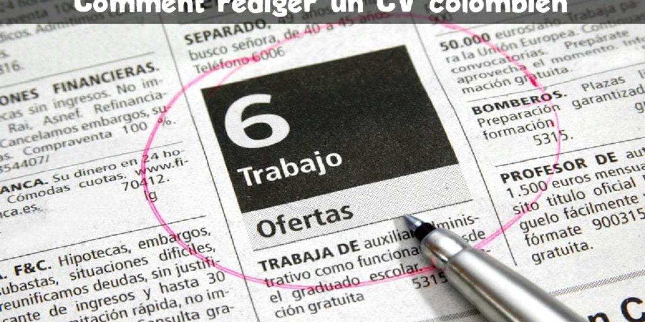Comment rédiger ton CV colombien