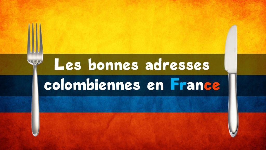 La Colombie en France – Restaurants, cafés, boutiques…