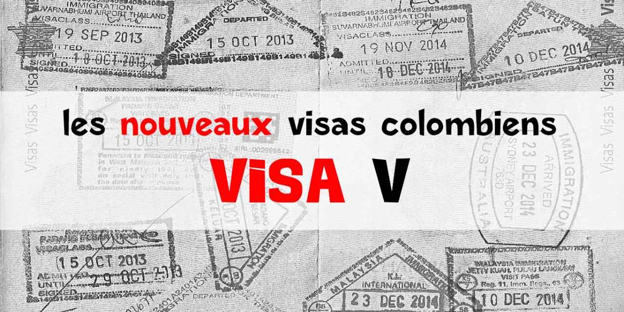 Visa V colombien : le visa de visiteur