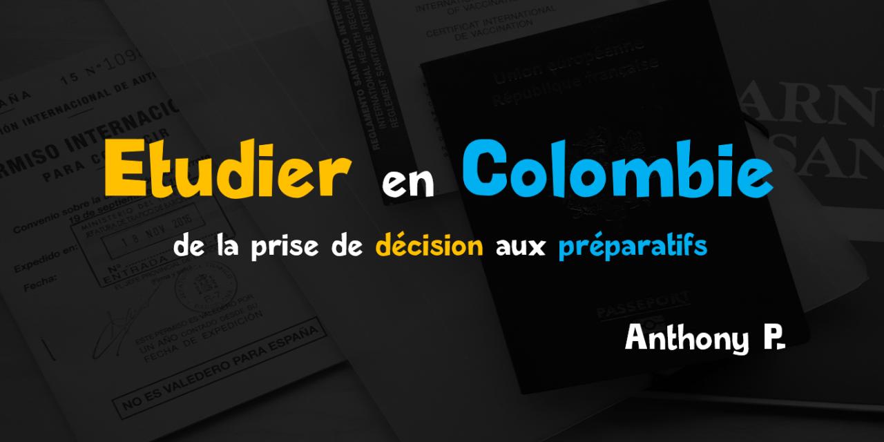 Etudier en Colombie : les préparatifs