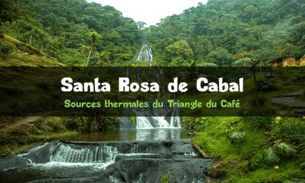 Découvrir Santa Rosa de Cabal et ses piscines thermales