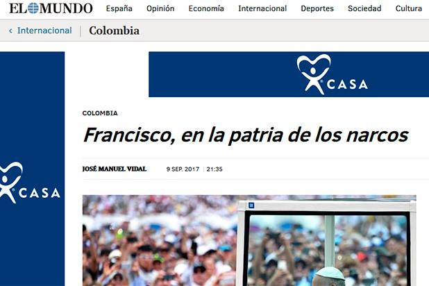 El papa en la patria de los narcos - Periodista