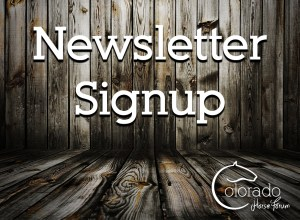 Colorado Horse Forum Newsletter Signup