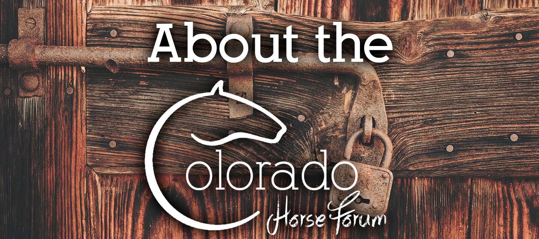 About The Colorado Horse Forum CHF