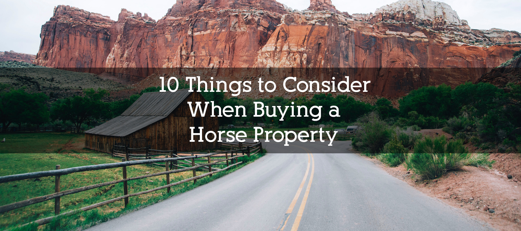 10 THINGS TO CONSIDER WHEN BUYING A HORSE PROPERTY IN COLORADO