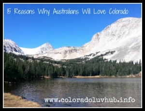 15 Reasons Why Australians Will Love Colorado