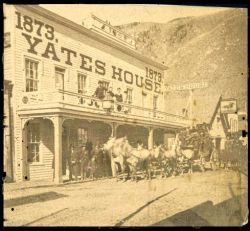 Yates House and Stagecoach in Georgetown, 1870s