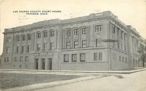 Trinidad, Las Animas County Court House 1919