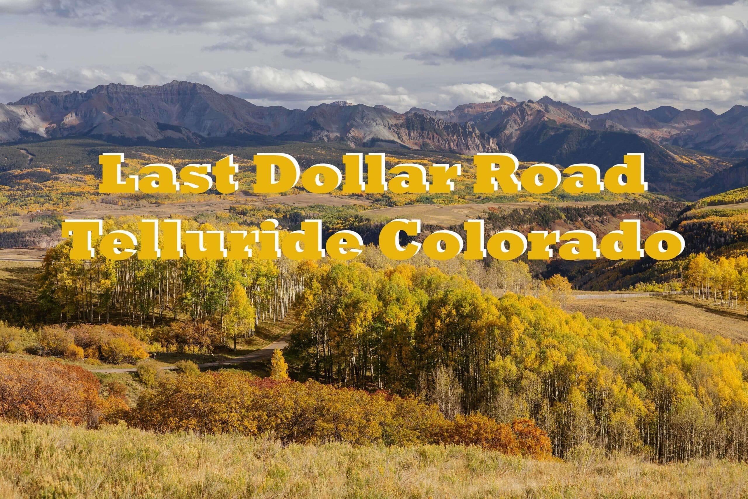 Last Dollar Road Telluride Colorado Video