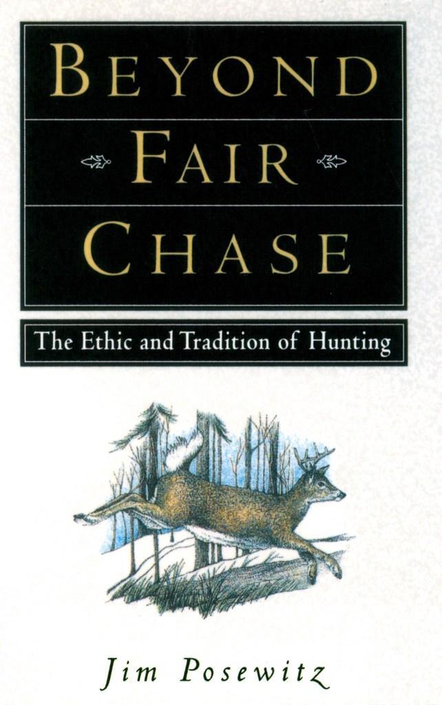 Posewitz-Jim-Beyond Fair Chase (1)
