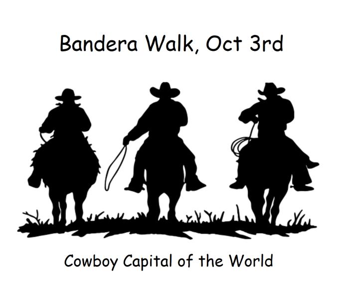 Bandera Walk on Saturday, Oct 3rd