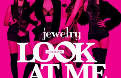 Jewelry (쥬얼리) – Look At Me