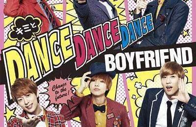 Boyfriend – Kimi To Dance Dance Dance (キミとDance Dance Dance)
