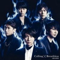 Arashi Breathless/Calling