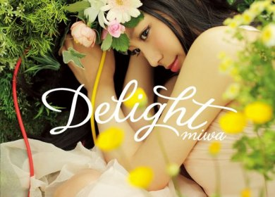 Miwa (ミワ) – Delight