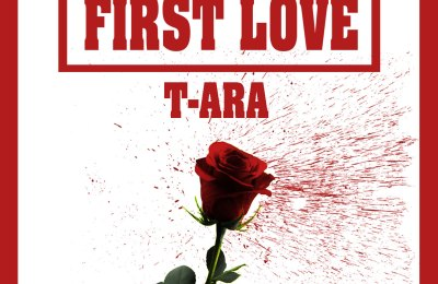 T-ARA – First Love (Feat. EB)